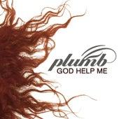 God Help Me de Plumb