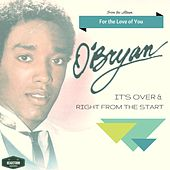 It's Over / Right from the Start by O'Bryan