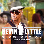 Slow Motion (Banx & Ranx Edit) by Kevin Lyttle