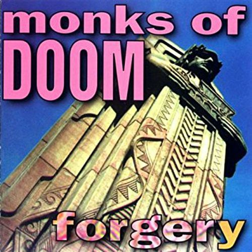 Forgery by Monks Of Doom