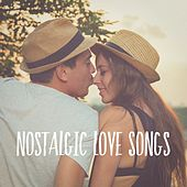 Nostalgic Love Songs by Various Artists