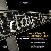 You Don't Know Me: Rediscovering Eddy Arnold by Various Artists