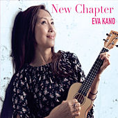 New Chapter by Eva Kano