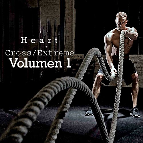 Cross/Extreme by Heart