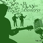 El Clan del Bolero Vol. 14 by Various Artists