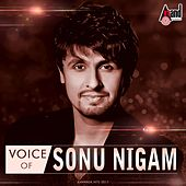 Voice Of Sonu Nigam by Various Artists