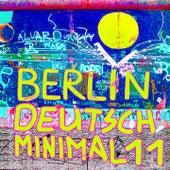Berlin Deutsch Minimal 11 USA by Various Artists