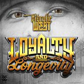 Loyalty & Longevity by Hidrolic West