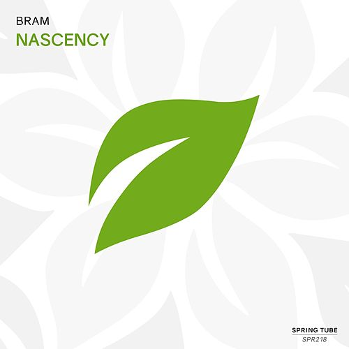 Nascency by Bram