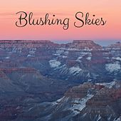 Blushing Skies by Nature Sounds