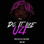Do It Like Uzi (Lil Uzi Vert Challenge) by Priceless Da ROC