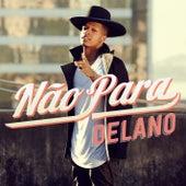 Não para by Delano