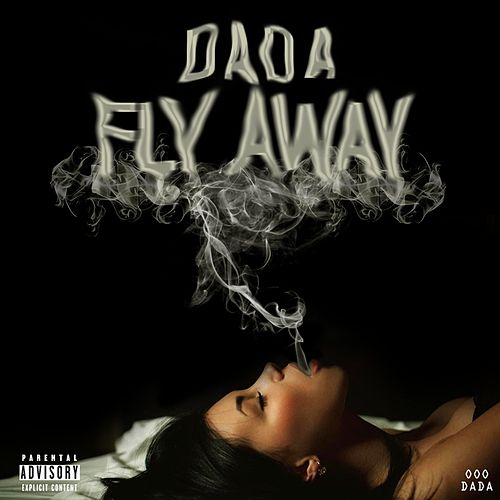 Fly Away by Dada