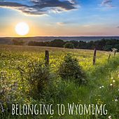 Belonging to Wyoming by Nature Sounds