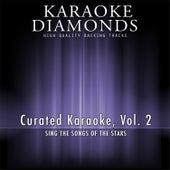 Curated Karaoke, Vol. 2 by Karaoke - Diamonds
