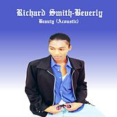 Beauty (Acoustic) by Richard Smith