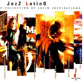 Jazz Latino: A Collection of Latin Inspirations by Various Artists
