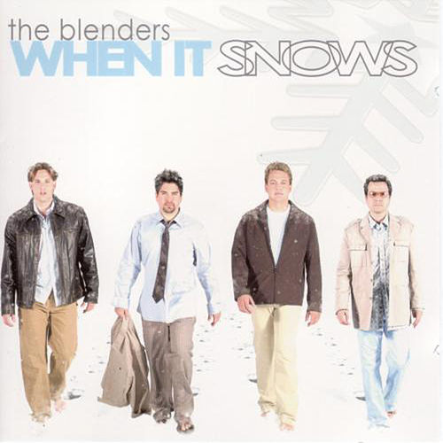 Play & Download When It Snows by The Blenders | Napster