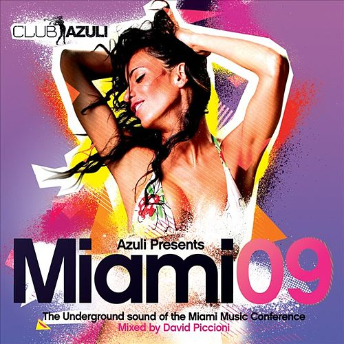 Play & Download Azuli Presents Miami 09 by Various Artists | Napster