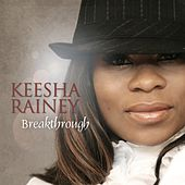 Play & Download Breakthrough by Keesha Rainey | Napster