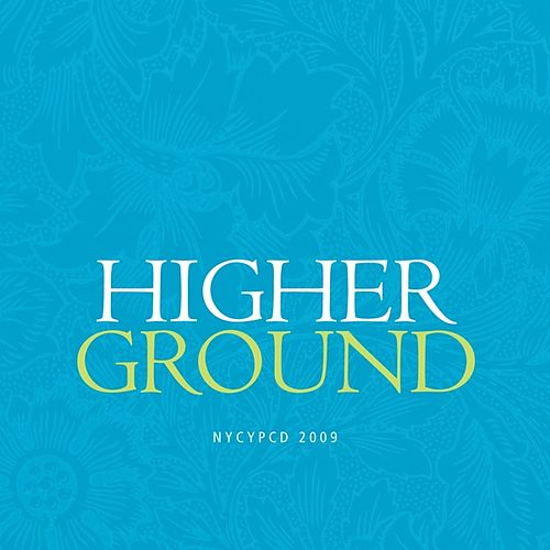 Play & Download Higher Ground by NYCYPCD | Napster