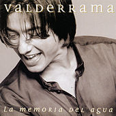 Play & Download La Memoria Del Agua by Juan Valderrama | Napster