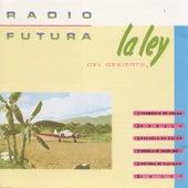 La Ley Del Desierto by Radio Futura