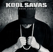 Play & Download Tot oder Lebendig by Kool Savas | Napster