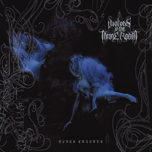 Black Cascade by Wolves In The Throne Room