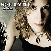 Play & Download Debris by Michelle Malone | Napster