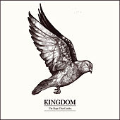 Play & Download The Rage That Guides by Kingdom | Napster