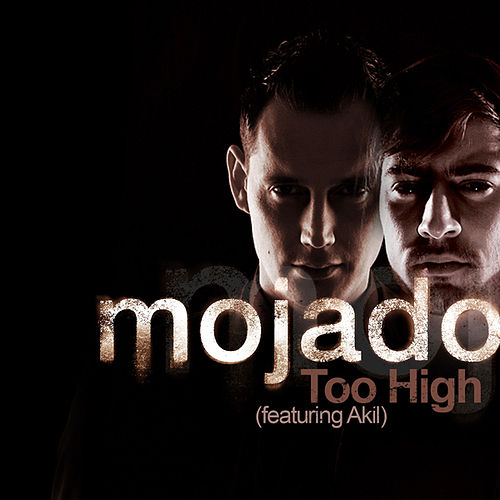 Play & Download Too High by Mojado | Napster
