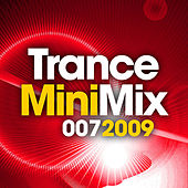 Play & Download Trance Mini Mix 007 - 2009 by Various Artists | Napster