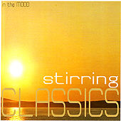Play & Download Stirring Classics by Various Artists | Napster