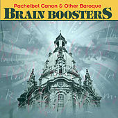 Pachelbel Canon and Other Baroque Brain Boosters by Various Artists