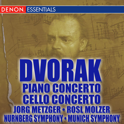 Play & Download Dvorak: Piano Concert - Cello Concerto by Various Artists | Napster