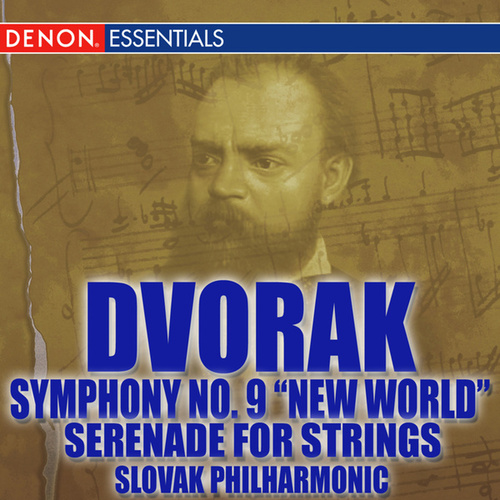 Play & Download Dvorak: Symphony No. 9 'From the New World' - Serenade for String Orchestra by Various Artists | Napster