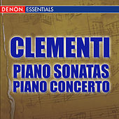 Play & Download Clementi: Piano Sonatas by Various Artists | Napster