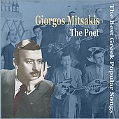 Giorgos Mitsakis - The Poet / Recordings 1947-1958  / The Best Greek Popular Songs by Various Artists