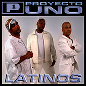 Play & Download Latinos by Proyecto Uno | Napster