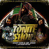 Play & Download The Tonite Show With Shady Nate & Jay Jonah by Shady Nate | Napster