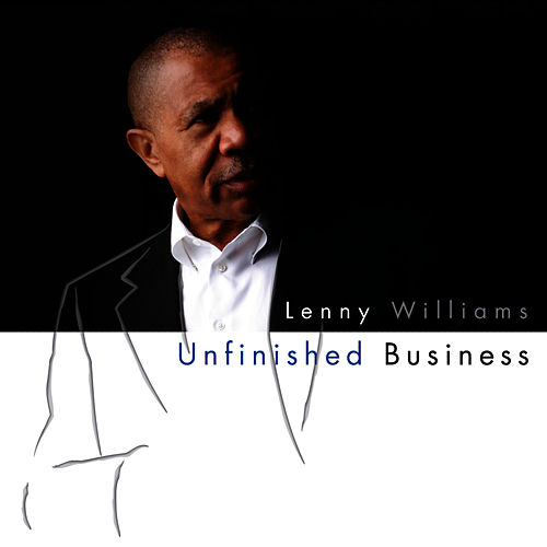 Play & Download Unfinished Business by Lenny Williams | Napster