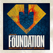 Play & Download The Foundation by Various Artists | Napster