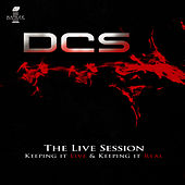 Play & Download The Live Session by DCS | Napster