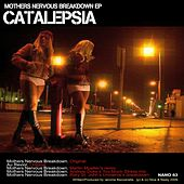 Play & Download Mothers Nervous Breakdown by Catalepsia | Napster