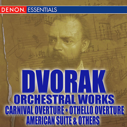 Dvorak: Orchestral Works by Various Artists