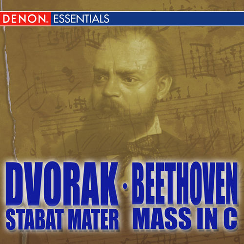 Play & Download Dvorak: Stabat Mater - Beethoven: Mass in C by Various Artists | Napster