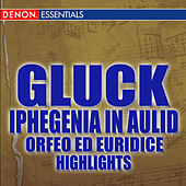 Play & Download Gluck: Iphigenia in Aulid and others by Various Artists | Napster