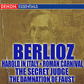 Play & Download Berlioz: Harold in Italy - Roman Carnival by Various Artists | Napster