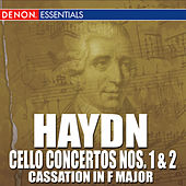 Haydn: Cello Concertos - Cassation in F Major by Various Artists